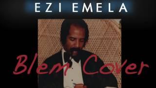 Ezi Emela - Blem (cover)