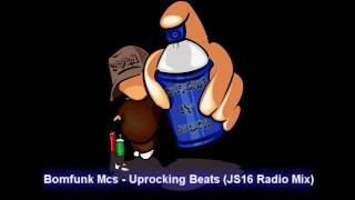 Bomfunk Mcs - Uprocking Beats (JS16 Radio Mix)