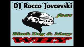 DJ Rocco feat Black Dog & Mary- Why