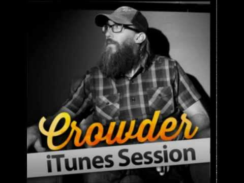 crowder-because-he-lives-itunes-session-redpillarproductions