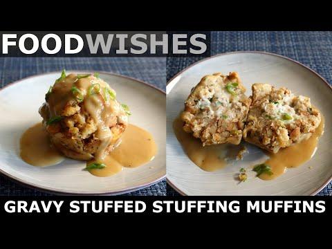 Gravy Stuffed Stuffing Muffins - Thanksgiving Stuffing - Food Wishes