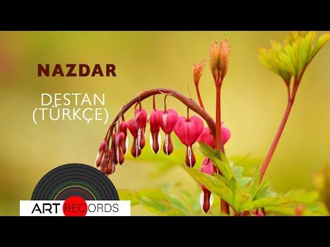 Nazdar - Destan (Türkçe) (Official Audio © Art Records)