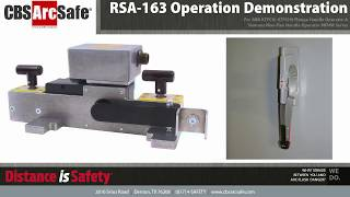 CBS ArcSafe® RSA-163 Operation Demonstration