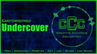 Free Music | Karstenholymoly - Undercover