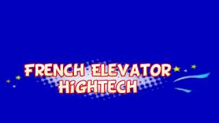 French Elevator Hightech