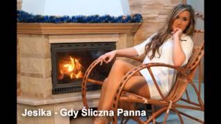 Jesika Gdy śliczna Panna (Official Audio)