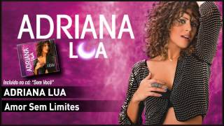 ADRIANA LUA - Amor sem limites