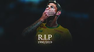 Emiliano Sala - Edit| R.I.P| Sad