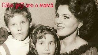 IRINA LOGHIN - Cate griji are o mama