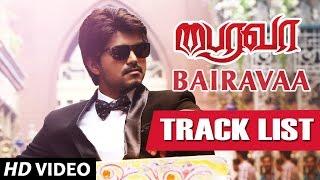 Bairavaa Tracklist || Ilayathalapathy' Vijay, Keerthy Suresh || Santhosh Narayanan || Bharhathan