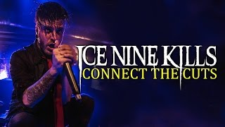"Ice Nine Kills - ""Connect The Cuts"" LIVE! The Beyond The Barricade Tour"