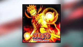 Naruto Main Theme (Shuprio Remix)