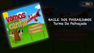 Turma a Palhaçada - Baile Dos Passarinhos