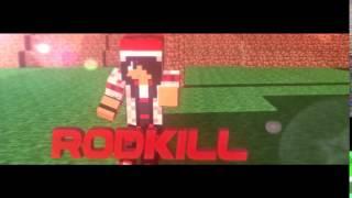 iNTRO Rodkill [25]- Animation Minecraft - Dual c/StelphDzN FIZ O AFTER