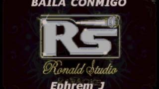 Ephrem J -  Baila Conmigo -  Karaoke Exclusivo