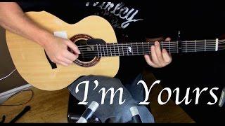 Jason Mraz - I'm Yours - Fingerstyle Guitar