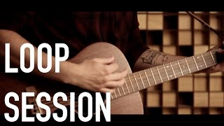 LOOP SESSION - Lucas Pontes - Black Horse & The Cherry Tree (cover) - KT Tunstall