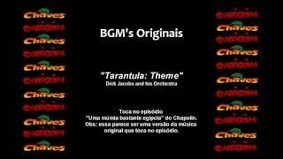 Chaves & Chapolin - Música de Fundo - Tarantula Theme