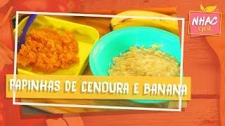 Cenoura e banana | Anna Elisa de Castro | Papinhas e Comidinhas