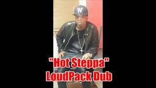"Wild Axe - ""Hot Steppa"" (LoudPack Sound Dubplate)"