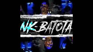 NK Entertainment - Batota (Prod. Dj Poco)