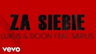 Luxus & Doon feat. Sarius - Za Siebie (Skrecze DJ HWR)