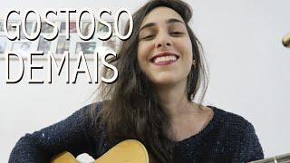Mariana Salomão - Gostoso demais (cover) Versão Maria Bethânia