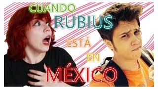 ¡CUANDO RUBIUS ESTÁ EN MÉXICO! | BRIGITTE GREY
