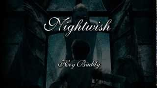 Nightwish - Hey Buddy