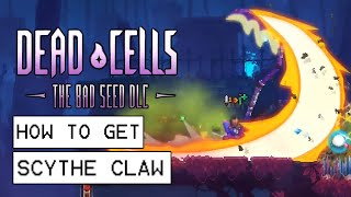 Dead Cells The Bad Seed DLC How To Get Scythe Claw Blueprint