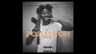 Scarfo Da Plug - Possession (Official Audio)