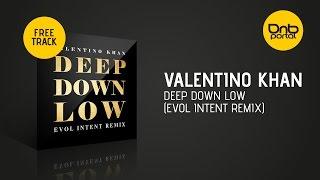 Valentino Khan - Deep Down Low (Evol Intent Remix)