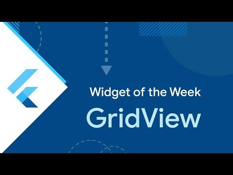 GridView (Flutter Widget of the Week)