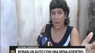 Robaron un auto con una nena adentro - Telefe Noticias