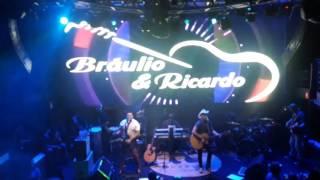 Bráulio e Ricardo - Made in Roça - ao vivo na boite MONALISA JUMP, 30 DE JUNHO 2017