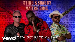 Maitre Gims - Gotta Get Back My Baby (ft. Sting & Shaggy)