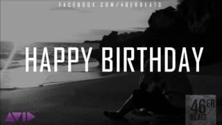 """Emotional Storytelling Rap Beat Instrumental """"Happy Birthday"""""""