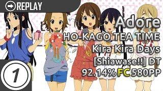 Adore | HO-KAGO TEA TIME - Kira Kira Days [Shiawase!!] +DT | FC 92.14% 580pp