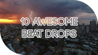 10 AWESOME BEAT DROPS No. 41