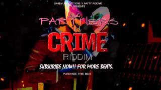 Partners In Crime Riddim - Dancehall Instrumental Beat [Prod.By Zahiem X Natty Riddim]