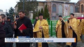 """Procesiune la Biserica ,,Sfantul Anton""""- Curtea Veche"""