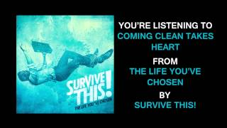 "Survive This! - ""Coming Clean Takes Heart"" (Full Album Stream)"