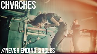 "CHVRCHES ""Never Ending Circles"" Live at Terminal 5"