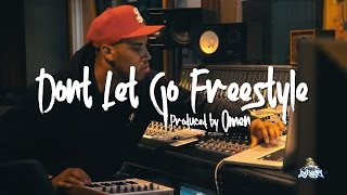 Omen - Don't Let Go Freestyle (Produced by Omen) | Audiomack Studios - SXSW 16