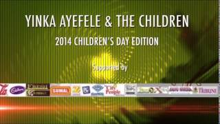 YINKA AYEFELE AND THE CHILDREN  SPECIAL