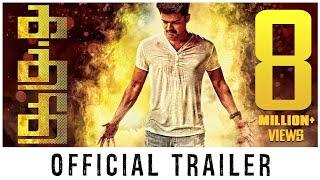 Kaththi - Trailer | Vijay, Samantha | A.R.Murugadoss | Anirudh | Official