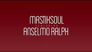 "Mastiksoul Feat. Anselmo Ralph ""In Love"" - Lyric Video"