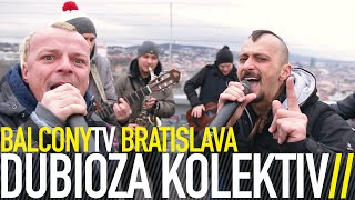 DUBIOZA KOLEKTIV - NO ESCAPE (FROM BALKAN) (BalconyTV)