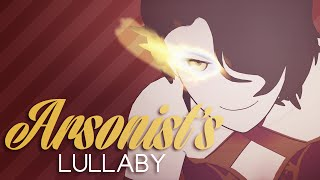 arsonist's lullaby | cinder fall