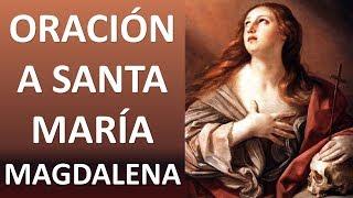 ▶ ORACIÓN A SANTA MARÍA MAGDALENA - ORACION Y PAZ